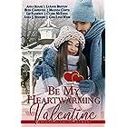 Be My Heartwarming Valentine: A Heartwarming Christmas Town Box Set