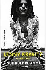 Que rule el amor: Lenny Kratiz con David Ritz (Memorias) (Spanish Edition) Kindle Edition