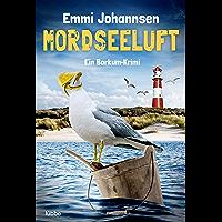 Mordseeluft: Ein Borkum-Krimi (German Edition)