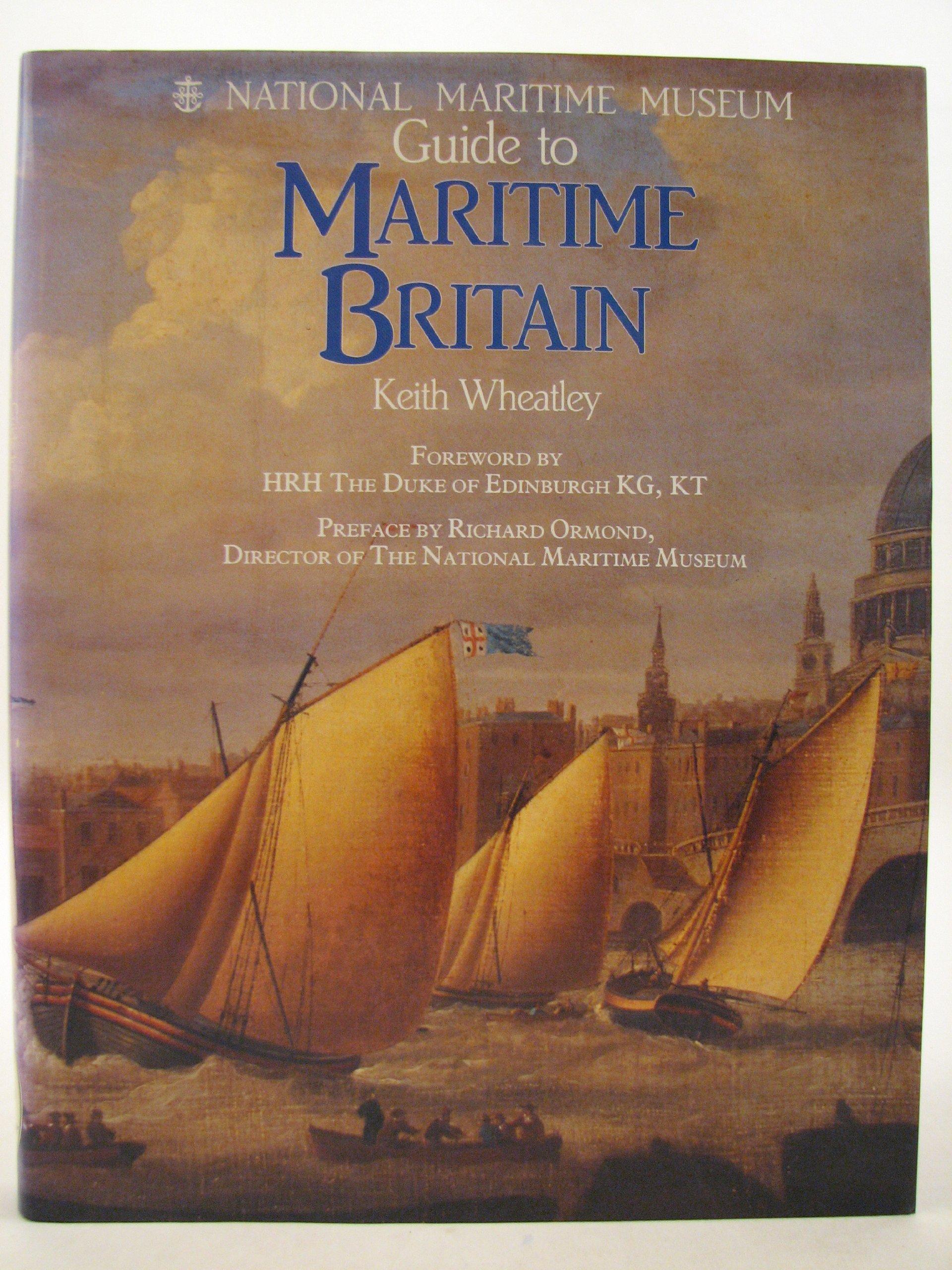 National Maritime Museum Guide to Maritime Britain pdf epub