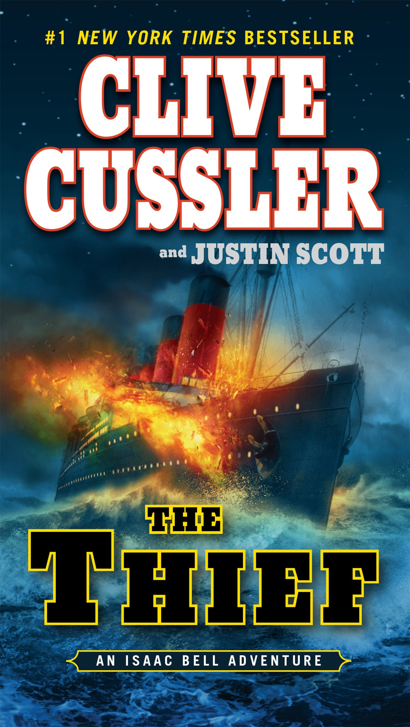 Amazon.com: The Thief (An Isaac Bell Adventure) (9780425259290): Clive  Cussler, Justin Scott: Books