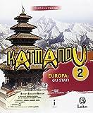 Katmandu. Per la Scuola media. Con e-book. Con espansione online. Con 4 libri: Atlante-Tavole-Mi preparo per l'interrogazione-Quaderno competenze: 2