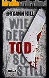 Wie der Tod so still: Thriller (Steinbach und Wagner 9) (German Edition)