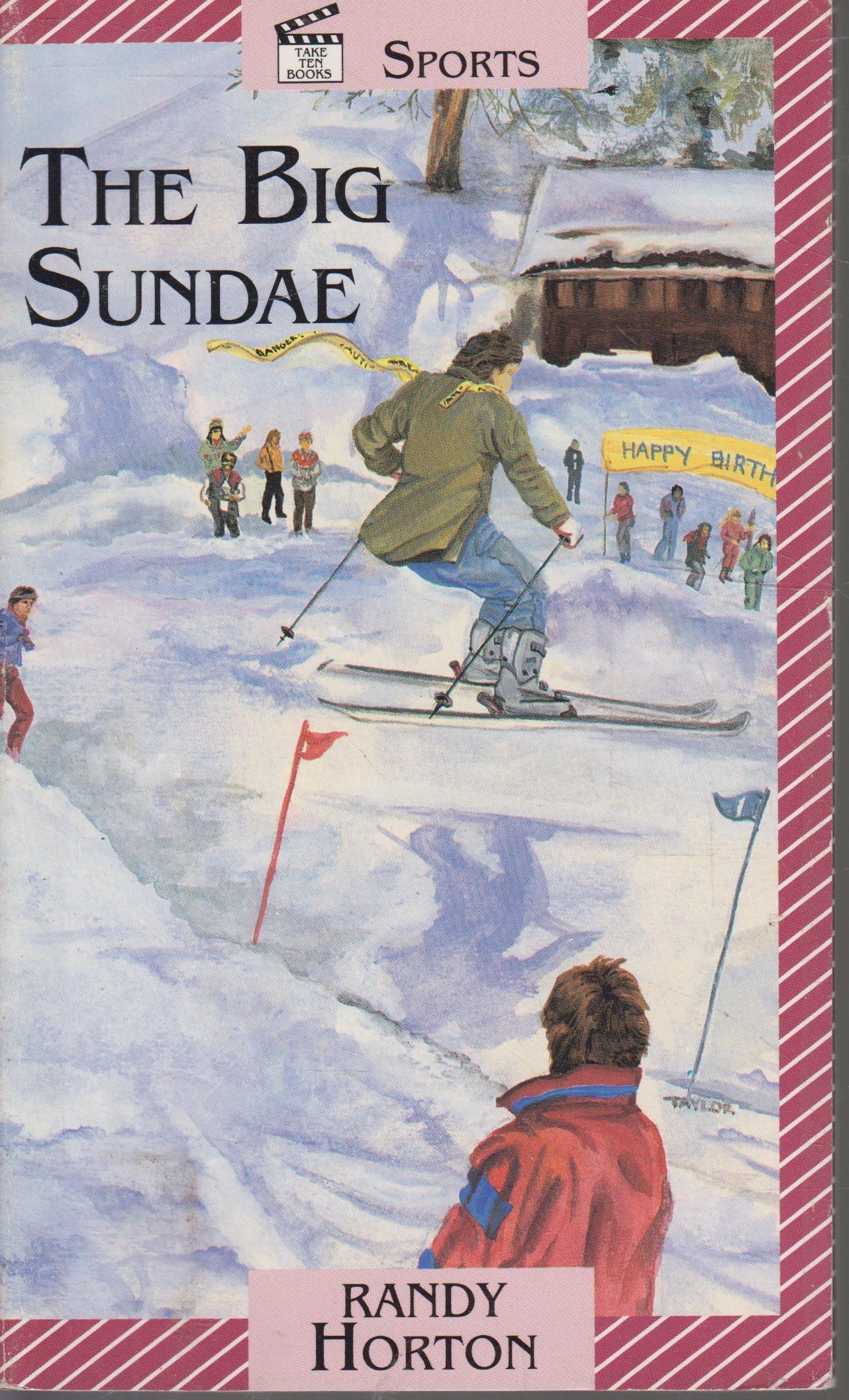 The Big Sundae (Take Ten Books), Horton, Randy