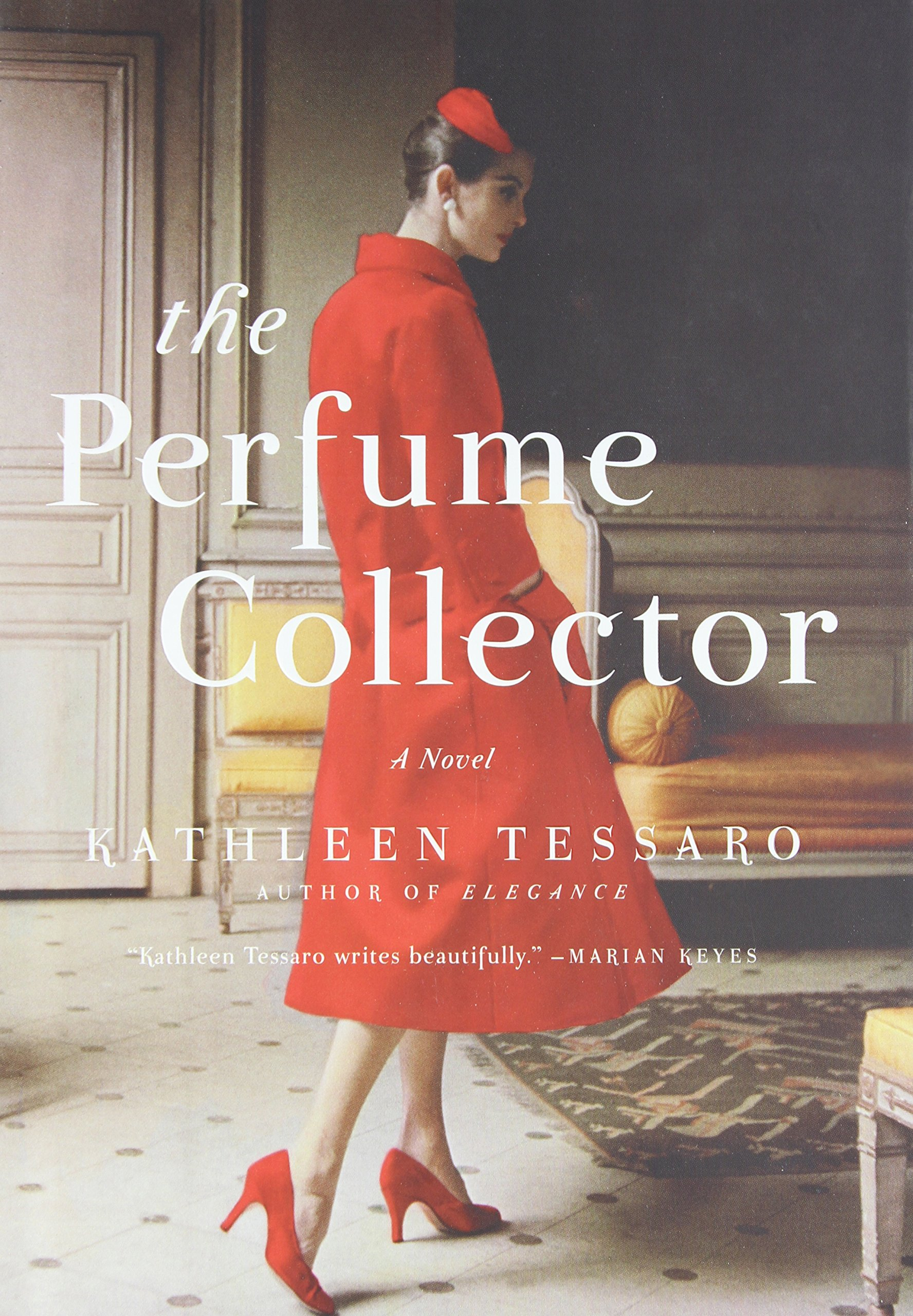 The Perfume Collector by Kathleen Tessaro advise