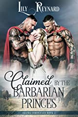 Claimed by the Barbarian Princes (Skatha Chronicles Book 2) Kindle Edition