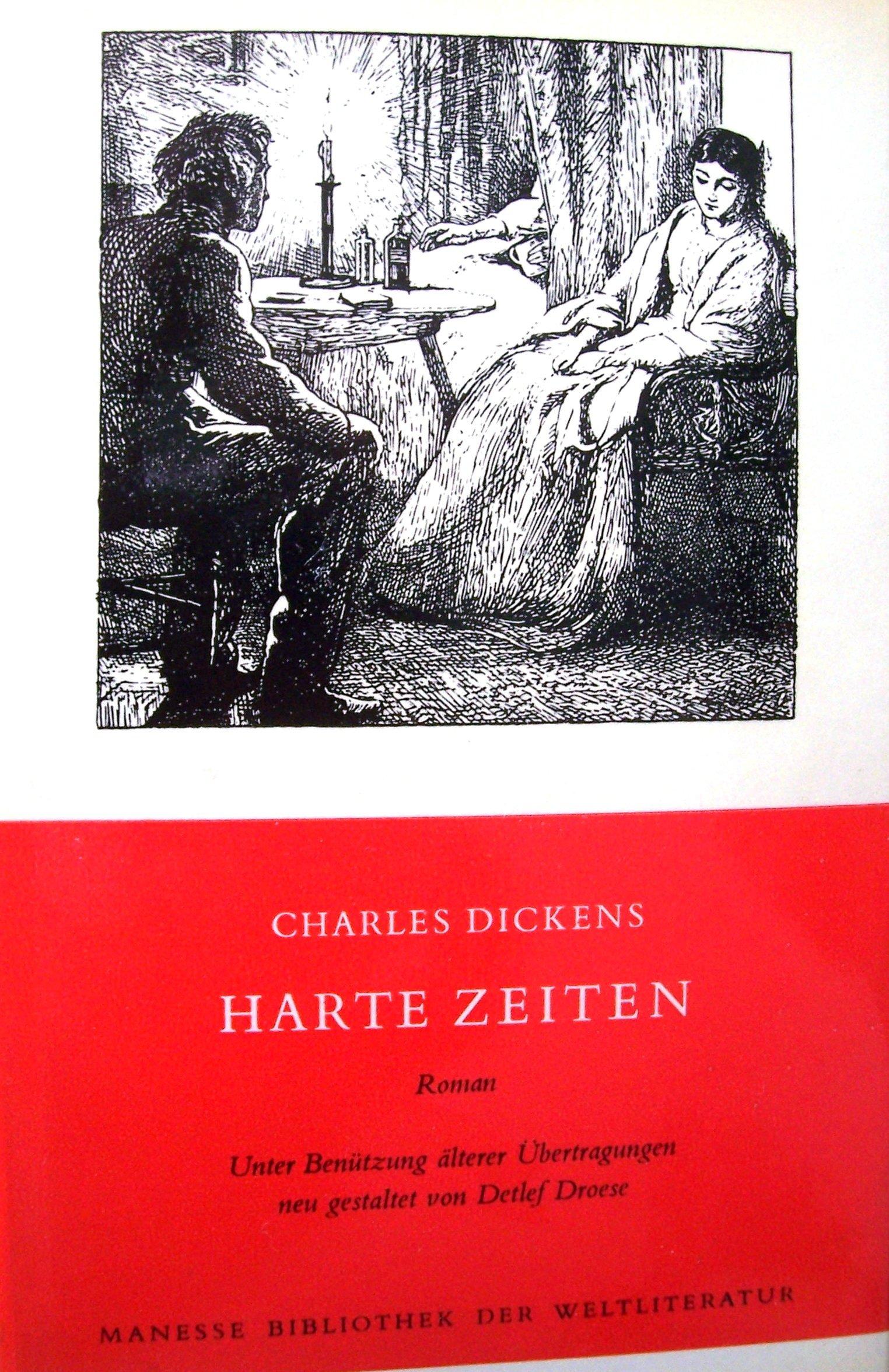 Harte Zeiten Gebundenes Buch – Oktober 1992 Charles Dickens Manesse Verlag 3717510983