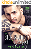 From Stepbrother to Daddy (Stepbrothers Behaving Badly Book 4)