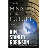 The Ministry for the Future: A Novel