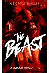 The Beast: A Bigfoot Thriller Kindle Edition