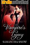 The Vampire's Legacy: A Vampire Romance