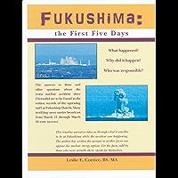 Fukushima : the First Five Days