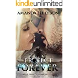 Protect Forever (Peak Valley Forever Book 1)