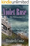 Violet Rose: The Encroaching Sea (The Rose Trilogy Book 1)