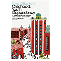Childhood, Youth, Dependency: The Copenhagen Trilogy (Penguin Modern Classics) (English Edition)