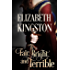 Fair, Bright, and Terrible (Welsh Blades Book 2)
