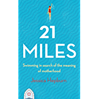 21 Miles: A Swim in Search of the Meaning of Motherhood