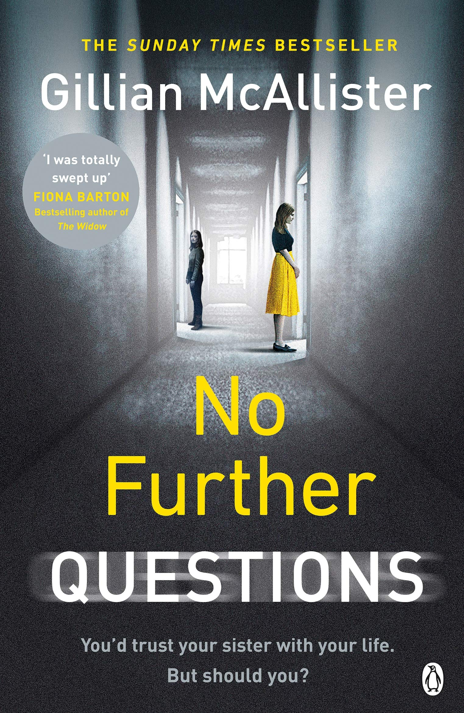 No Further Questions: From THE SUNDAY TIMES bestselling author of ANYTHING  YOU DO SAY and EVERYTHING BUT THE TRUTH Paperback – October 4, 2018