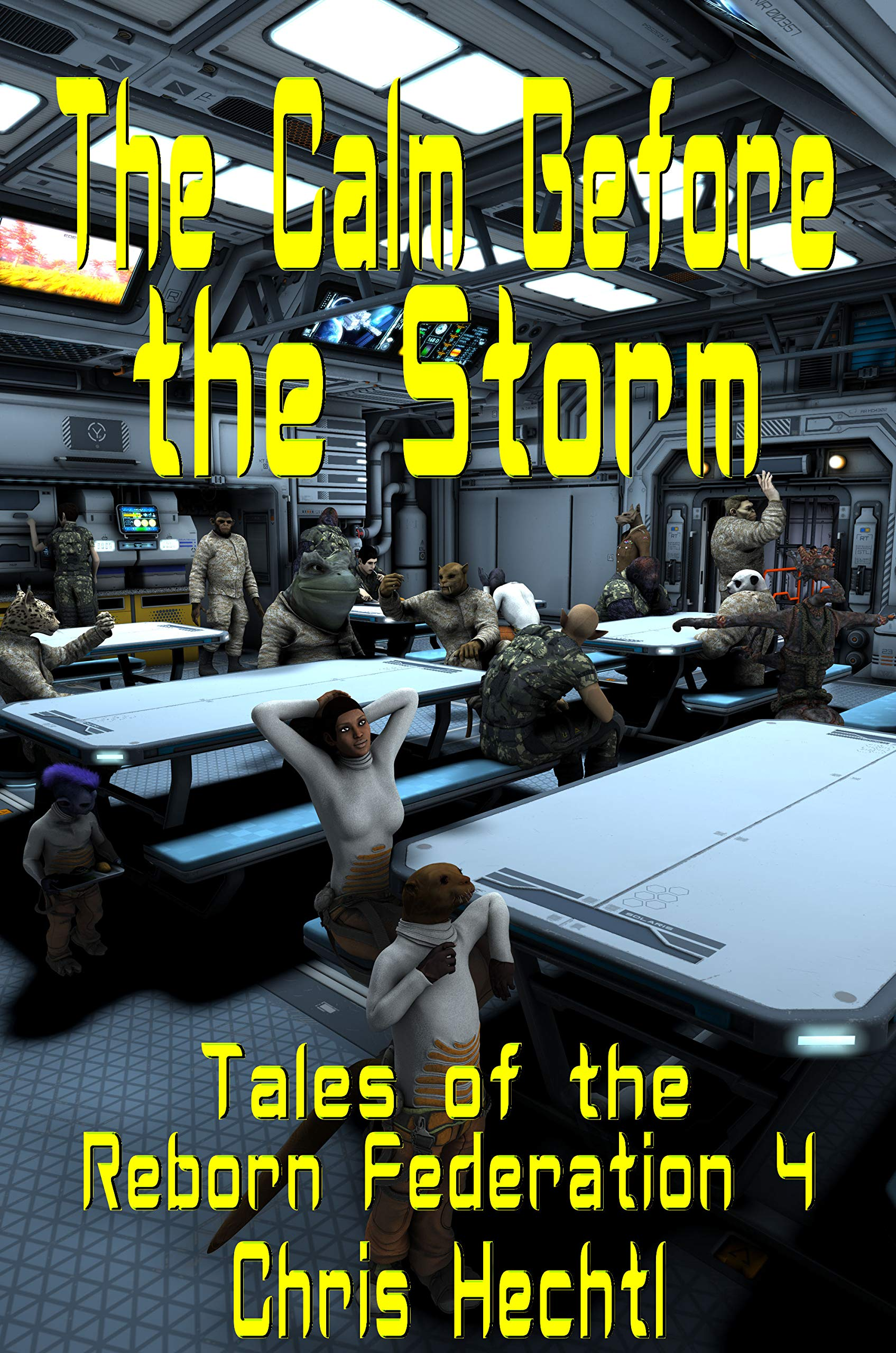 The Calm Before The Storm  Tales Of The Reborn Federation Book 4   English Edition