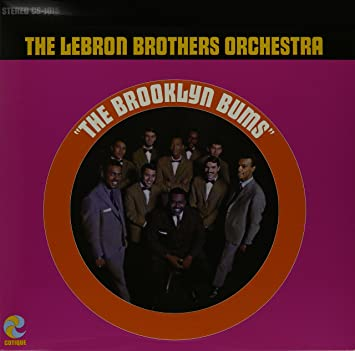 29be6467874 LEBRON BROTHERS ORCHESTRA - Brooklyn Bums - Amazon.com Music