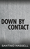 Down By Contact (The Barons)