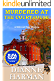 Murder at the Courthouse: A Midwest Cozy Mystery