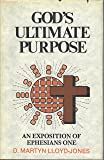 God's Ultimate Purpose: An Exposition of Ephesians 1