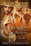 Kiss Across Deserts (Kiss Across Time Book 4)