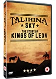 Talihina Sky : The Story Of The Kings Of Leon (Limited Edition Special Packaging) [DVD]
