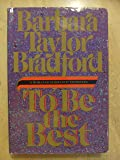 To Be the Best (Bantam/Doubleday/Delacorte Press Large Print Collection)
