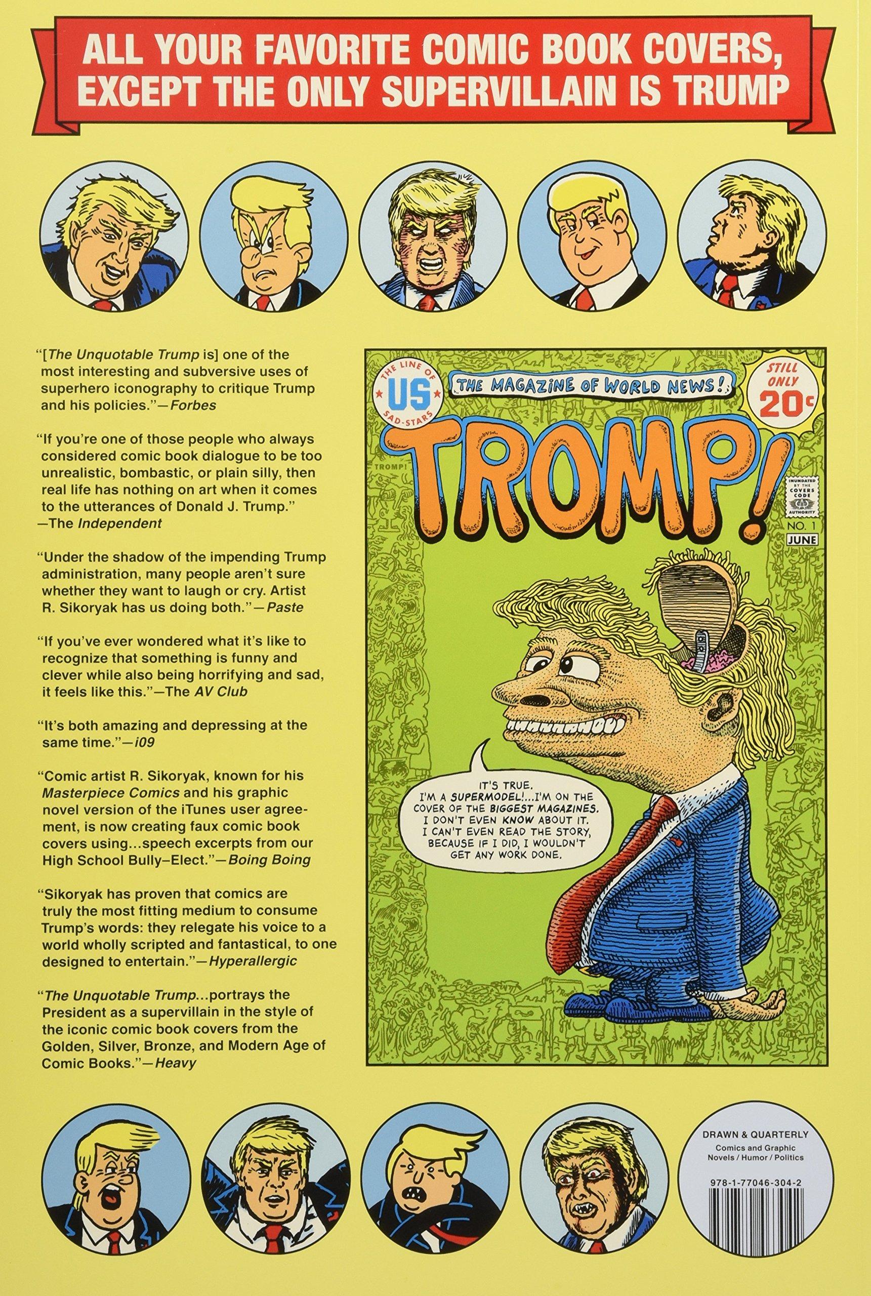 The Unquotable Trump R Sikoryak 9781770463042 Amazon Books