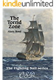The Torrid Zone (The Fighting Sail Series Book 6)