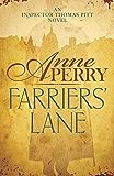 Farriers' Lane (Thomas Pitt Mystery, Book 13): A gripping murder mystery in foggy Victorian London (Charlotte & Thomas Pitt series 12)