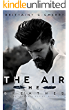 The Air He Breathes (English Edition)