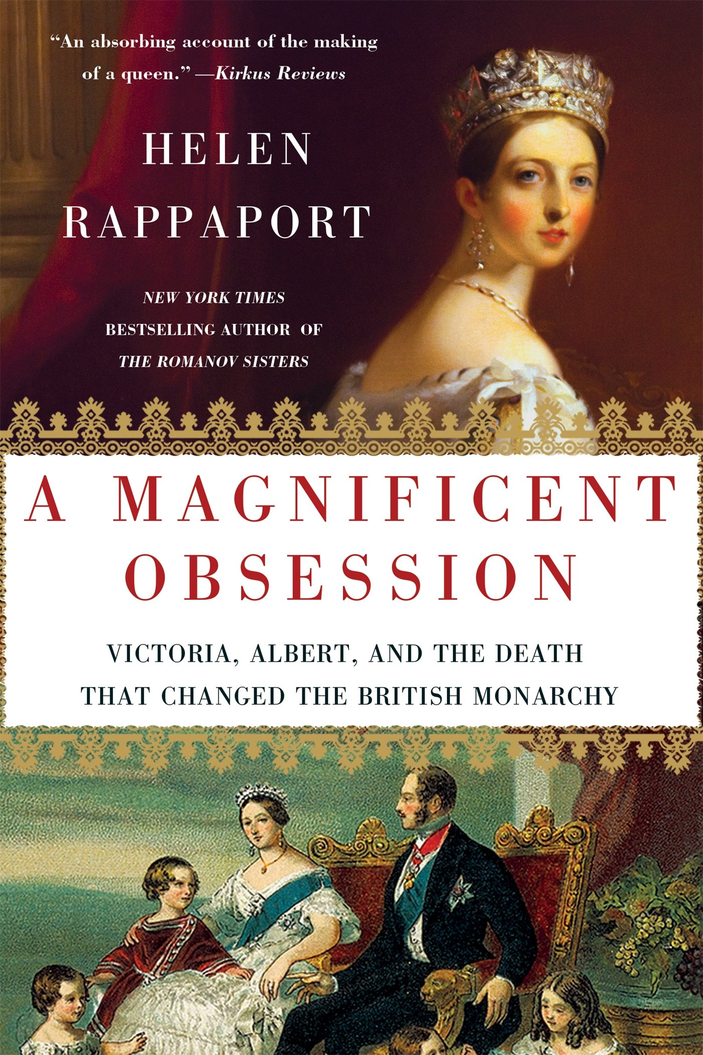 A Magnificent Obsession: Victoria, Albert, and the Death That