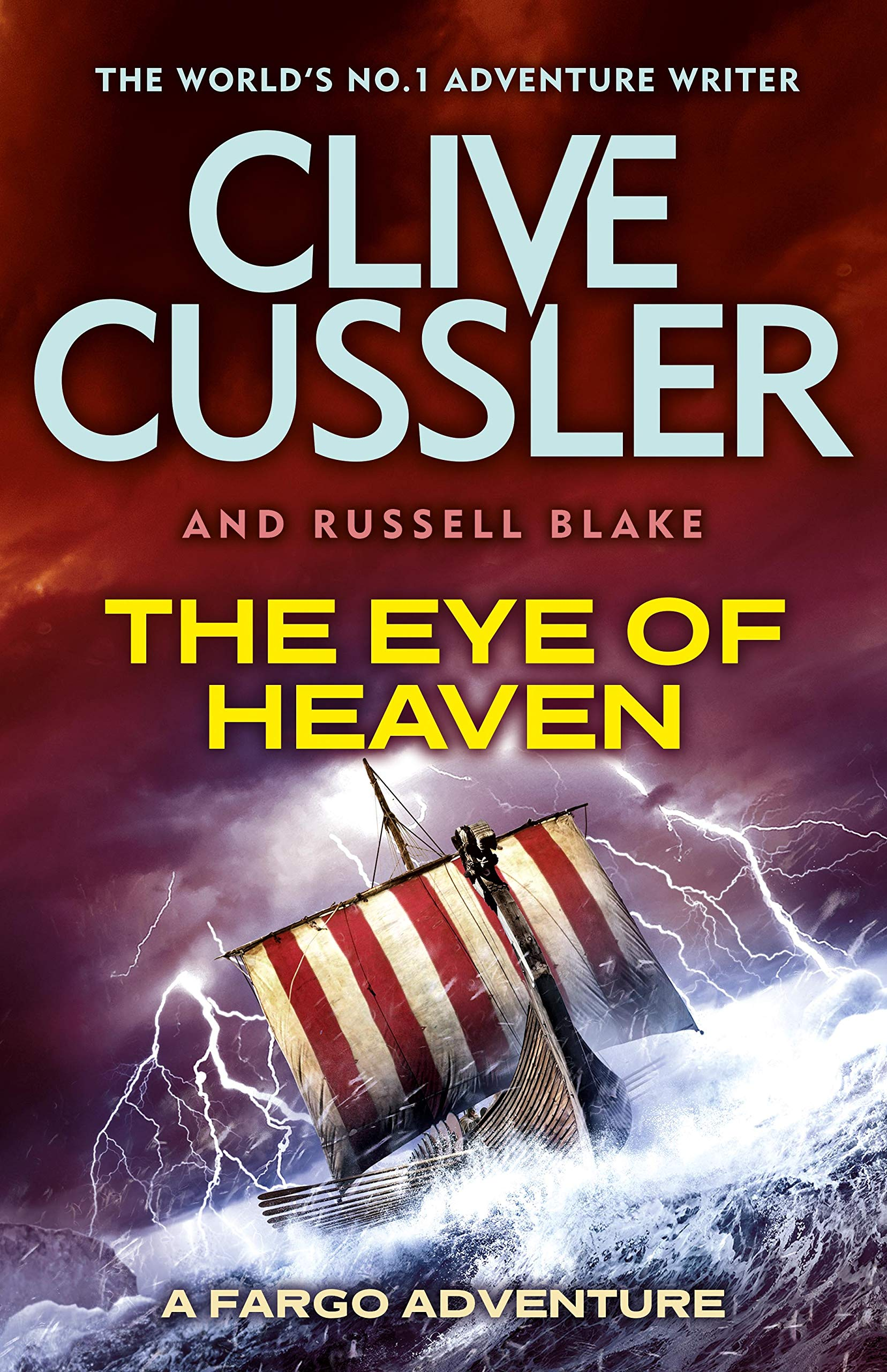 The Eye of Heaven: Fargo Adventures #6: Amazon.co.uk: Clive Cussler,  Russell Blake: 9780718178734: Books