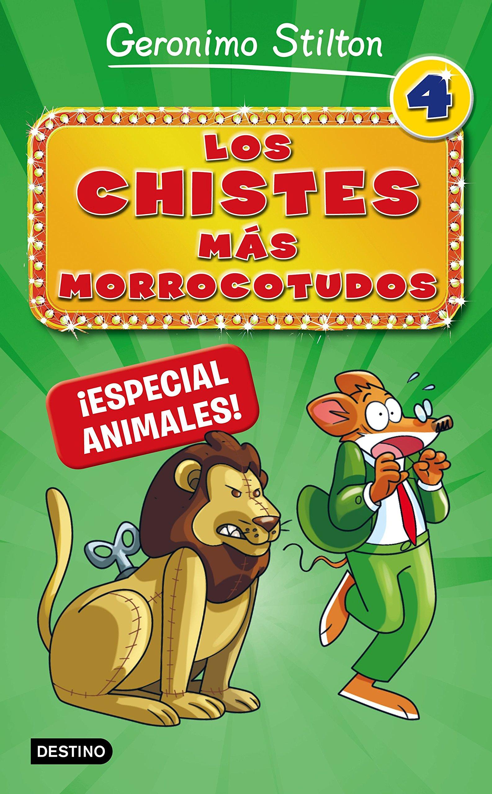 Los chistes más morrocotudos 4. ¡Especial animales! (Stilton. Libros de  actividades
