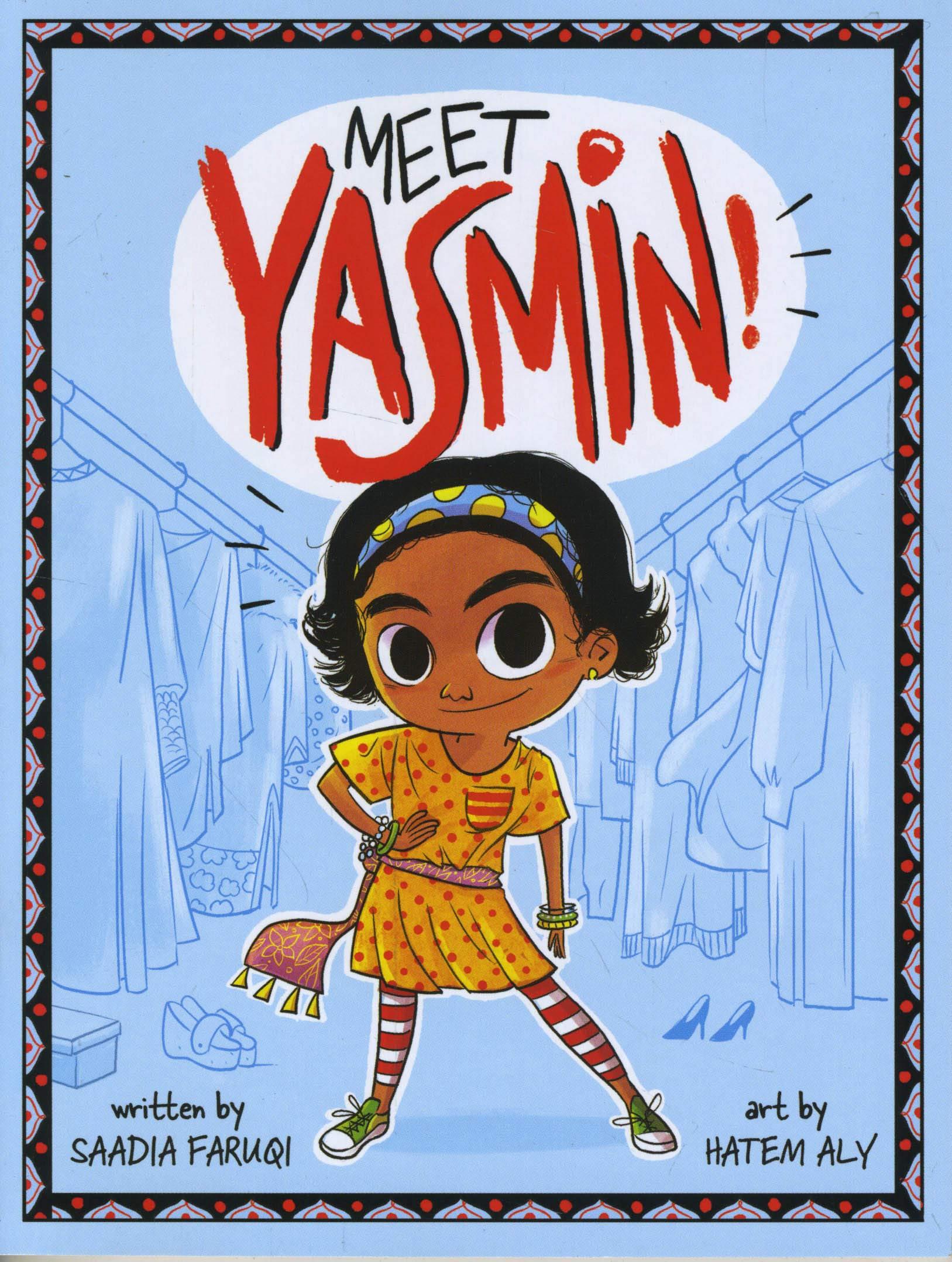 Meet Yasmin!: Faruqi, Saadia, Aly, Hatem: 9781684360222: Amazon.com: Books