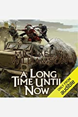 A Long Time Until Now Audible Audiobook