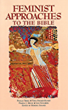 Feminist Approaches to the Bible (English Edition)