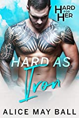 Hard as Iron (Hard for Her Book 5) Kindle Edition
