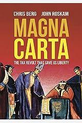 Magna Carta: The Tax Revolt that Gave Us Liberty Kindle Edition