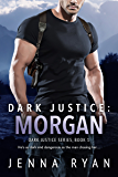 Dark Justice: Morgan (Dark Justice Series Book 1)