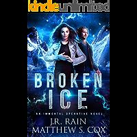 Broken Ice (Immortal Operative Book 1)