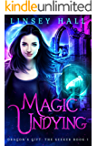 Magic Undying (Dragon's Gift: The Seeker Book 1) (English Edition)
