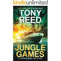 Jungle Games: A Fast-Paced Action-Adventure Thriller (A Lincoln Monk Adventure Book 2) book cover
