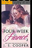 Four Week Fiance 2 (Four Week Fiance Series) (English Edition)