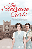 The Staircase Girls: The secret lives, heartaches and joy of the Cambridge 'bedders'