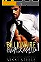 Billionaire Blackmail: A Steamy Standalone Billionaire Romance