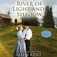 River of Light and Shadow: The Whitlock Trilogy, Book 1